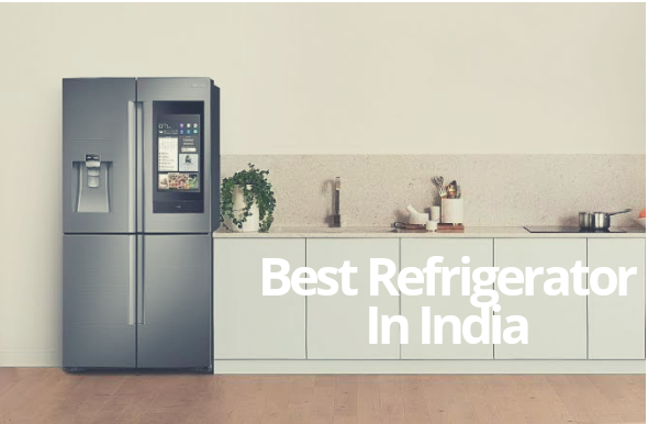10 Best Refrigerator in India 2021 – Buyer's Guide & Reviews!