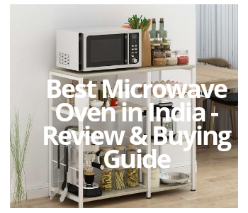 Best Microwave Oven In India 2020